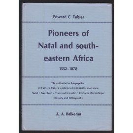 Pioneers of Natal and Southeastern Africa 1552-1878