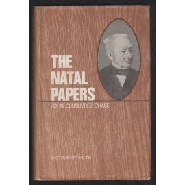 The Natal Papers: a Reprint of all Notices and Public Documents Connected with that Territory Including a Description of the Country and a History of Events from 1498 to 1843