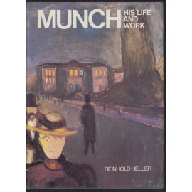 Munch, His Life and Work