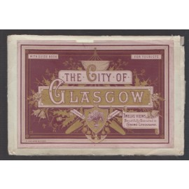 The City of Glasgow: Twelve Views Beautifully Executed in Chromo-Lithography