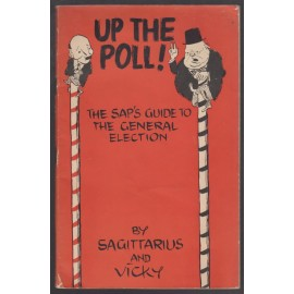 Up the Poll! The Sap's Guide to the General Election