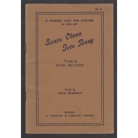 Santa Claus Gets Busy. A Musical Play for Juniors in One Act