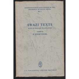 Swazi Text with an English Translation, Notes and a Glossary of Swazi Terms