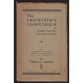 The Cricketer's Compendium or Cricket from the Country Angle