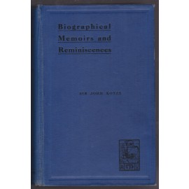 Biographical Memoirs and Reminiscences