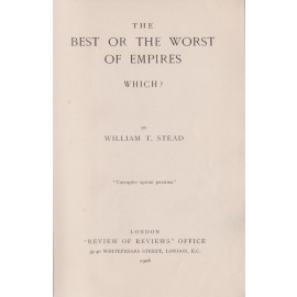 The Best or the Worst of Empires. Which?
