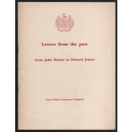 Letters from the Past, from John Hunter to Edward Jenner