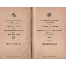The Laws of South West Africa 1939 / Die Wette van Suidwes-Afrika 1939