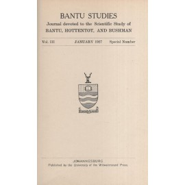 A Grammar of the Sesuto Language. Bantu Studies, Journal Devoted to the Scientific Study of Bantu, Hottentot, and Bushman, Vol. III, January 1927