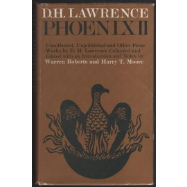 Phoenix II: Uncollected, Unpublished and Other Prose Works
