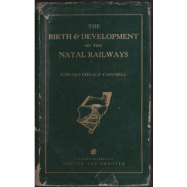 The Birth and Development of the Natal Railways