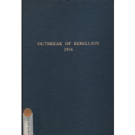 Report on the Outbreak of the Rebellion and the Policy of the Government with Regard to its Suppression