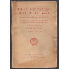 "The Vindication of Lord Haldane: Revelations Hitherto Unpublished. Is Lord Haldane the Author of ""The Vindication of Great Britain?"""