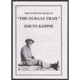 """Smuts House Museum """"The Oubaas Trail"""" Smuts Koppie"""