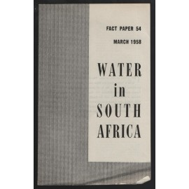 Water in South Africa. Fact Paper 54, March 1958