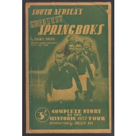 South Africa's Greatest Springboks. Complete Story of the Historic 1937 Tour