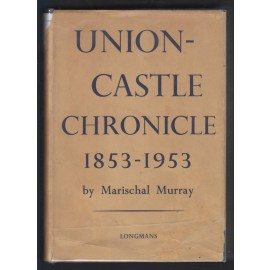Union-Castle Cronicle 1853-1953
